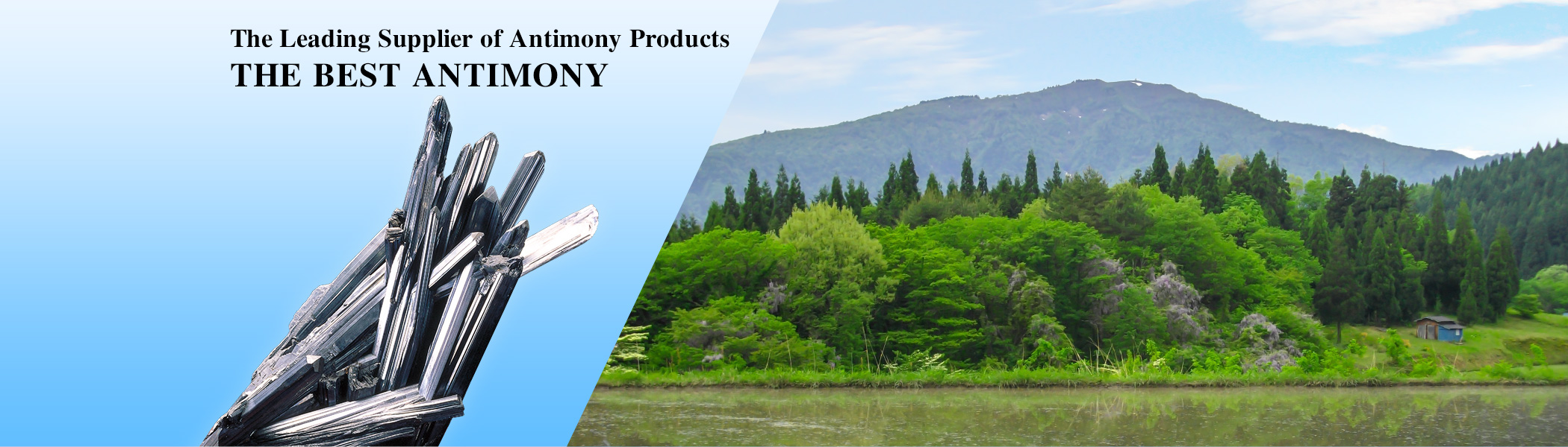 The Leading Supplier of Antimony Products THE BEST ANTIMONY